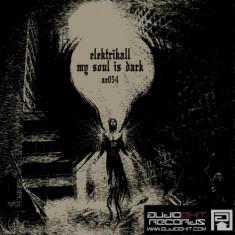 (AE054)Elektrikall – My Soul is Dark