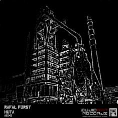 (AE043)Rafal Fürst – Huta