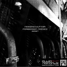 (AE087)Noisesculptor – Forbidden Noises