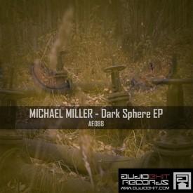 (AE088)Micahel Miller – Dark Sphere